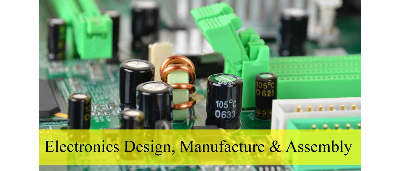 Electronics Design, Manufacture & Assembly